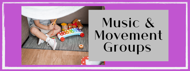 Music & Movement Groups
