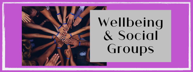 Wellbeing & Social Groups